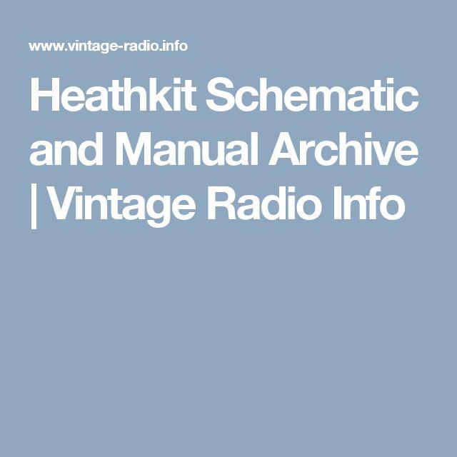 Heathkit Schematic and Manual Archive | Vintage Radio Info