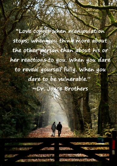 Love comes when manipulation stops, when you think about the other person