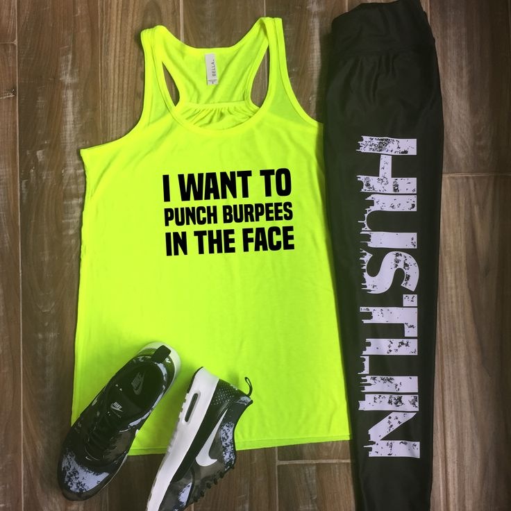 I Want To Punch Burpees In The Face Shirt - Hustlin Leggings - Workout Outfit - Fitness