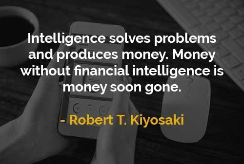 Kata-kata Motivasi Robert T. Kiyosaki: Uang Tanpa Kecerdasan Finansial