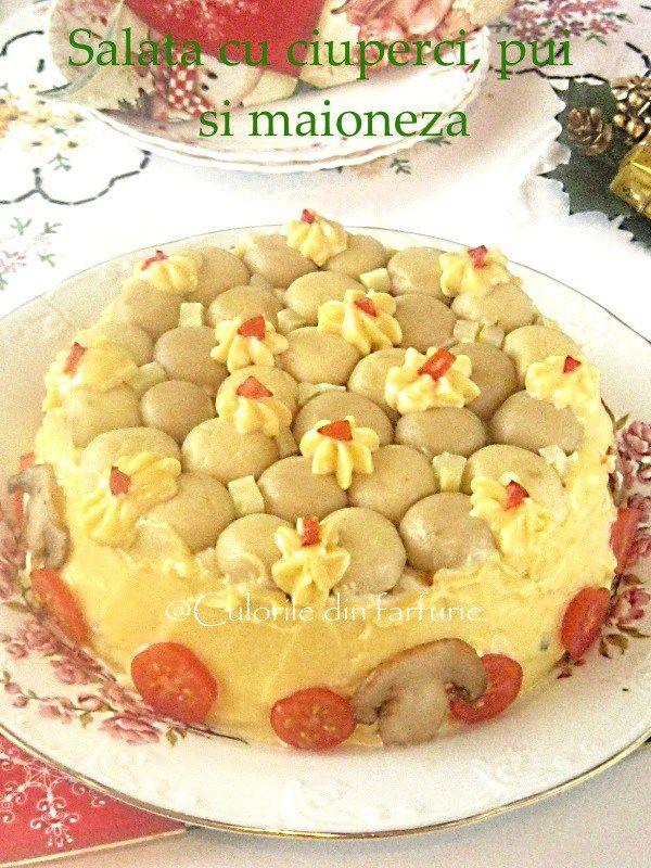 Salata cu ciuperci, pui si maioneza o salata aperitiv pentru masa de Sarbatori sau ocazi speciale.