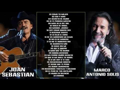 Marco Antonio Solís Y Joan Sebastian Sus Mejores Éxitos 2016 | Mix Romanticas 2016 - YouTube