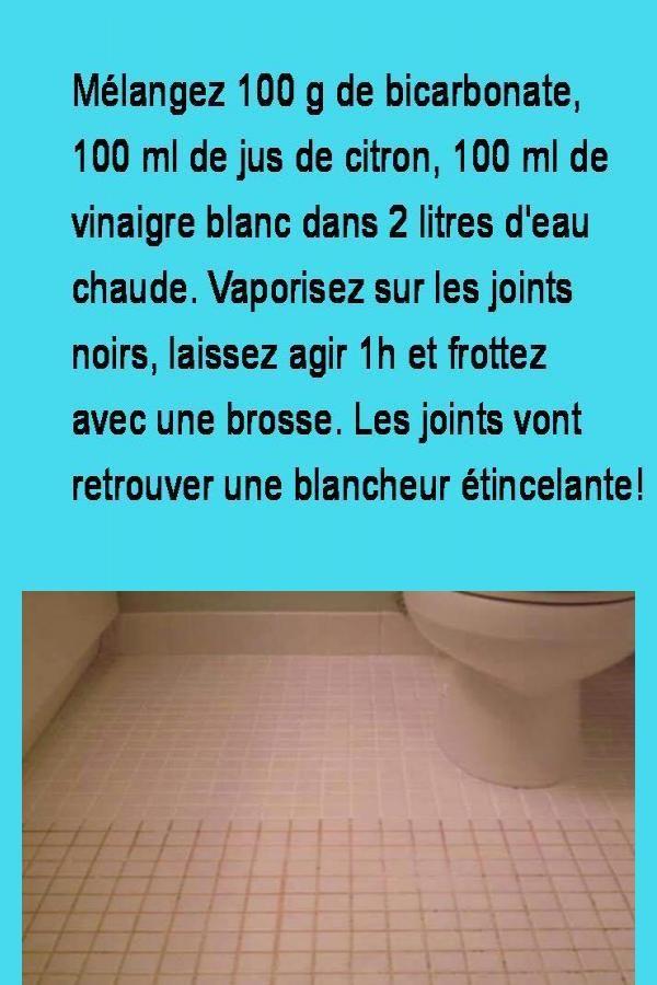 Comment Nettoyer Vos Joints Et Vos Carrelages De Maniere Naturelle Nettoyage Joint De Carrelage Comment Nettoyer Astuce Menage