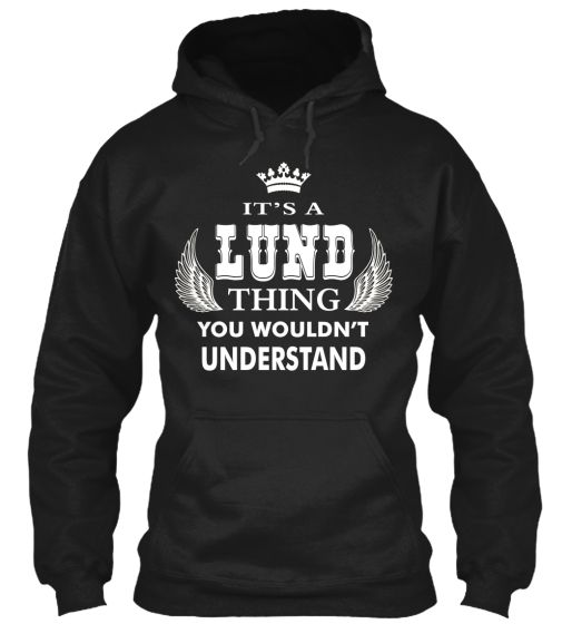 ARE YOU A LUND | Teespring