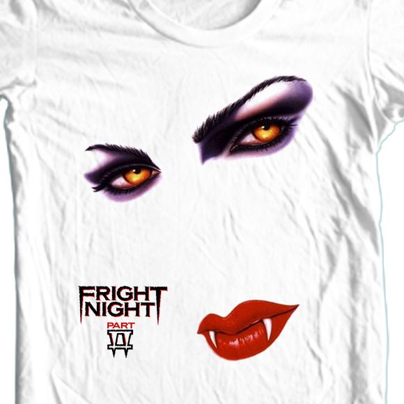 FRIGHT NIGHT II t-shirt If this artwork doesn't scream 1980's then...well I'm not sure but it's a must have for all retro horror fans.