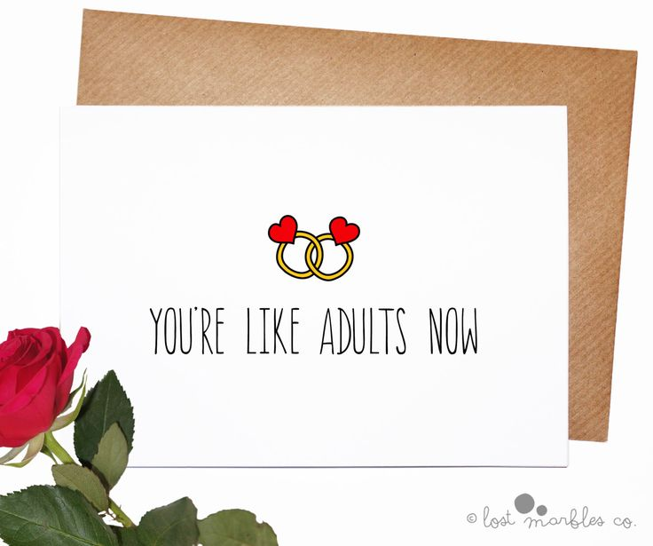 Funny Wedding Card ∙ Marriage Card ∙ Engagement Card ∙ Congratulations Card ∙ Just Married ∙ Getting Married ∙ You're Like Adults Now by LostMarblesCo on Etsy https://www.etsy.com/uk/listing/229157047/funny-wedding-card-marriage-card