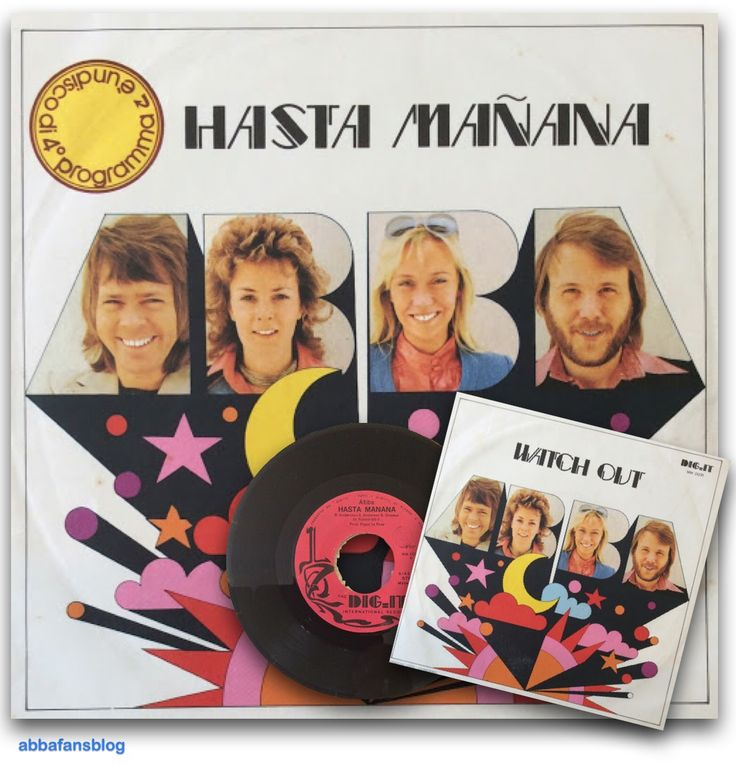 "The picture below shows the 1974 Italian release of Abba's ""Hasta Mañana"" (which included ""Watch Out"" on the b-side) on the Dig It record la... #Abba #Agnetha #Frida #Vinyl http://abbafansblog.blogspot.co.uk/2015/10/italian-hasta-manana-single.html"