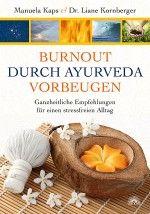 Burnout durch Ayurveda vorbeugen #burnout #ayurveda