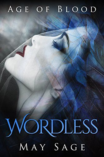 Wordless: new adult paranormal romance (Age of Blood Book... https://www.amazon.com/dp/B01DQ944O4/ref=cm_sw_r_pi_dp_kVdxxb14E8E6C