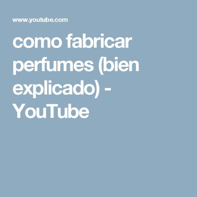 como fabricar perfumes (bien explicado) - YouTube