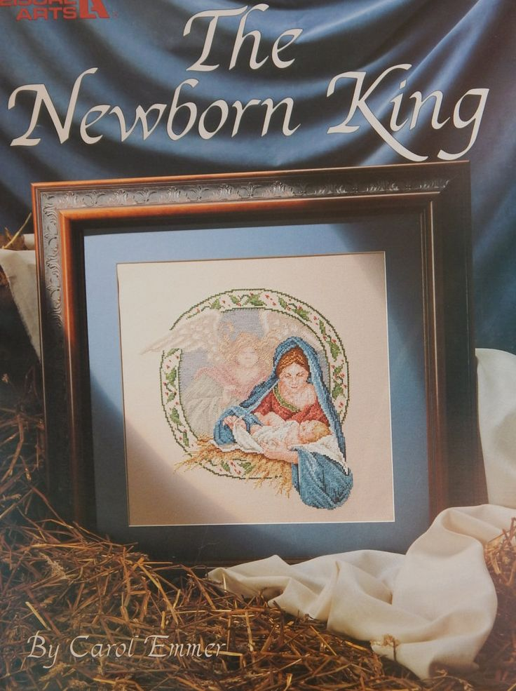 Virgin Mary & Baby Jesus Cross Stitch Pattern/ The Newborn King by Carol Emmer/ Leisure Arts Leaflet 2205/ Christmas Counted Cross Stitch by RedWickerBasket on Etsy