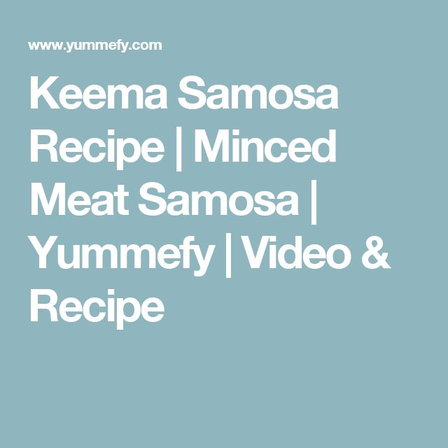 Keema Samosa Recipe | Minced Meat Samosa | Yummefy | Video & Recipe