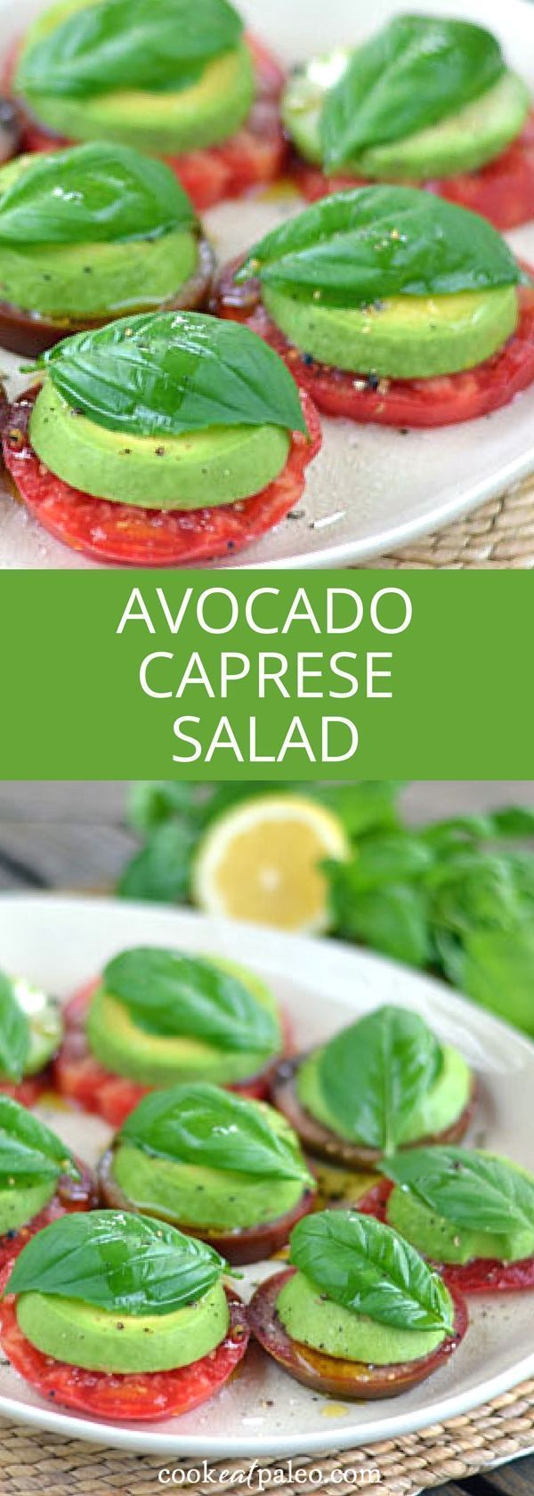 Avocado Caprese salad is a paleo take on a Caprese salad with tomatoes and basil fresh from the garden. Heirloom tomato avocado salad is the perfect appetizer or lunch. {gluten free, dairy free, vegan, paleo} ~ cookeatpaleo.com