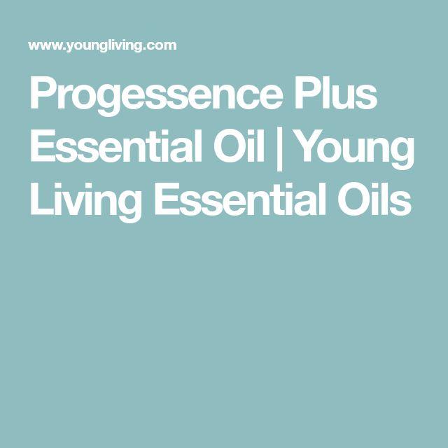 Progessence Plus Essential Oil   Young Living Essential Oils