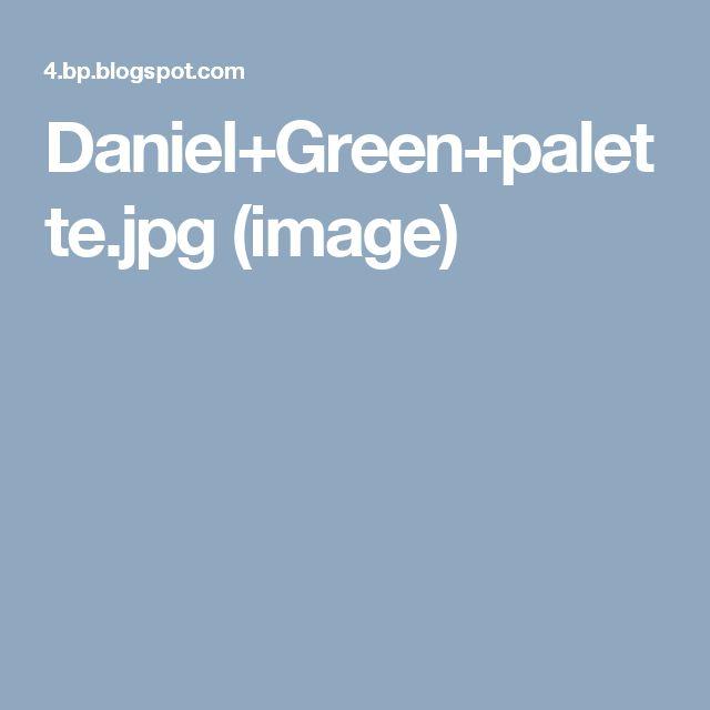 Daniel+Green+palette.jpg (image)