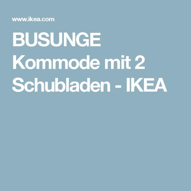 BUSUNGE Kommode mit 2 Schubladen   - IKEA