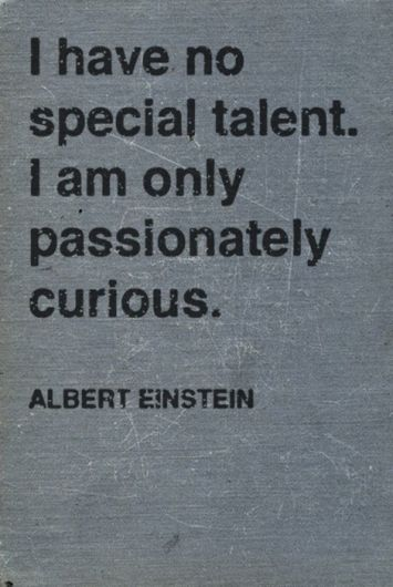 Truth - may I be so passionately curious!