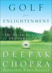 Golf for Enlightenment  The Seven Lessons for the Game of Life  by Deepak ChopraGames Of Life, Book Worth, Deepak Chopra, Golf Carts, The Games, Golf Cours, Favorite Golf, Helpful Book, Golf Profession