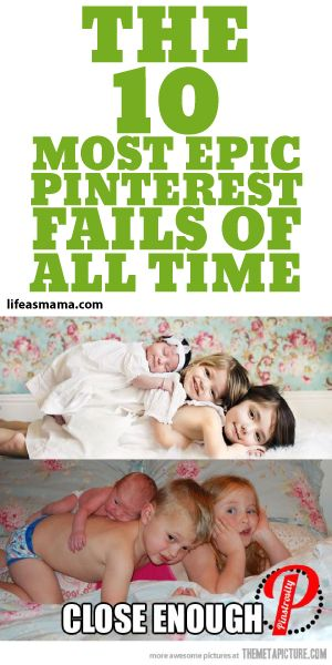 The 10 Most Epic Pinterest Fails of All Time