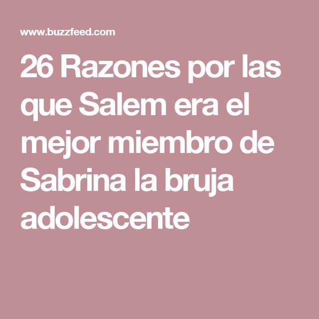 26 Razones por las que Salem era el mejor miembro de Sabrina la bruja adolescente