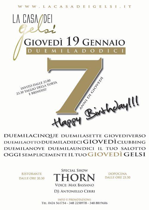 Settimo Compleanno della Casa dei Gelsi.  Giovedì 19 Gennaio 2012  Ristorante e Dopocena vicino a Bassano del Grappa