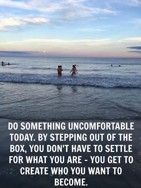 Do Something Uncomfortable Today!