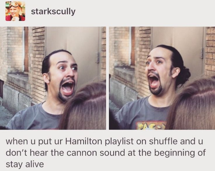 """I never put Hamilton on shuffle. Always listen to it in order or else I will cry even harder when """"Blow us all away"""" or """"The World Was Wide Enough"""" comes on close to the  beginning and I cry because I am NOT READY FOR THAT YET"""