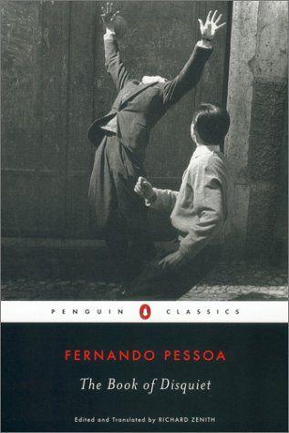Livro do desassossego [The book of disquiet] 1912-35 Fernando Pessoa