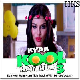 Name of Song - Kya Kool Hain Hum Title Track (With Female Vocals) Album/Movie Name - Kya Kool Hain Hum 3 Name Of Singer(s) - Benny Dayal, Shiranjani Singh Released in Year - 2016 Music Director of Movie - Sajid-Wajid Movie Cast - Tushar Kapoor, Aftab Shivdasani, Mandana Karimi, Krishna Abhishek visit us:- http://hindikaraokesongs.com/kya-kool-hain-hum-title-track-with-female-vocals-kya-kool-hain-hum-3.html