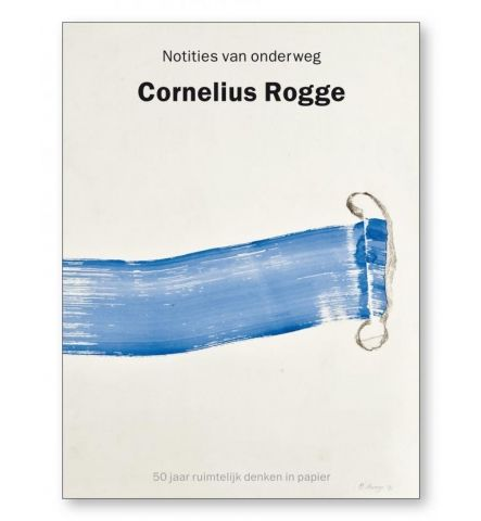 Cornelius Rogge - Notities van onderweg