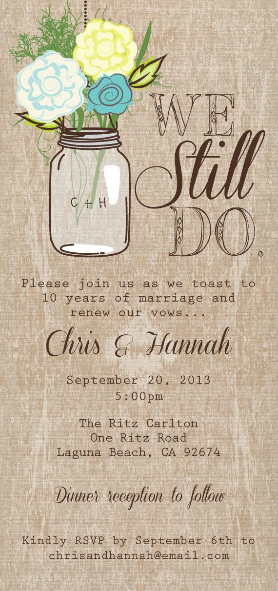 Mason Jar Printable Invitation, Rustic Invitation, We Still Do, Vow Renewal, Double sided on Etsy, $35.00