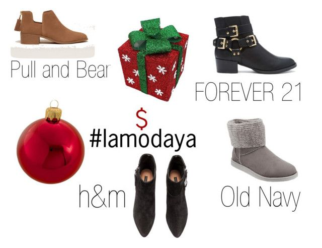 Botas $ Navidad 2015 by lamodaya on Polyvore featuring moda, H&M, Forever 21, Pull&Bear, Old Navy and Kurt Adler