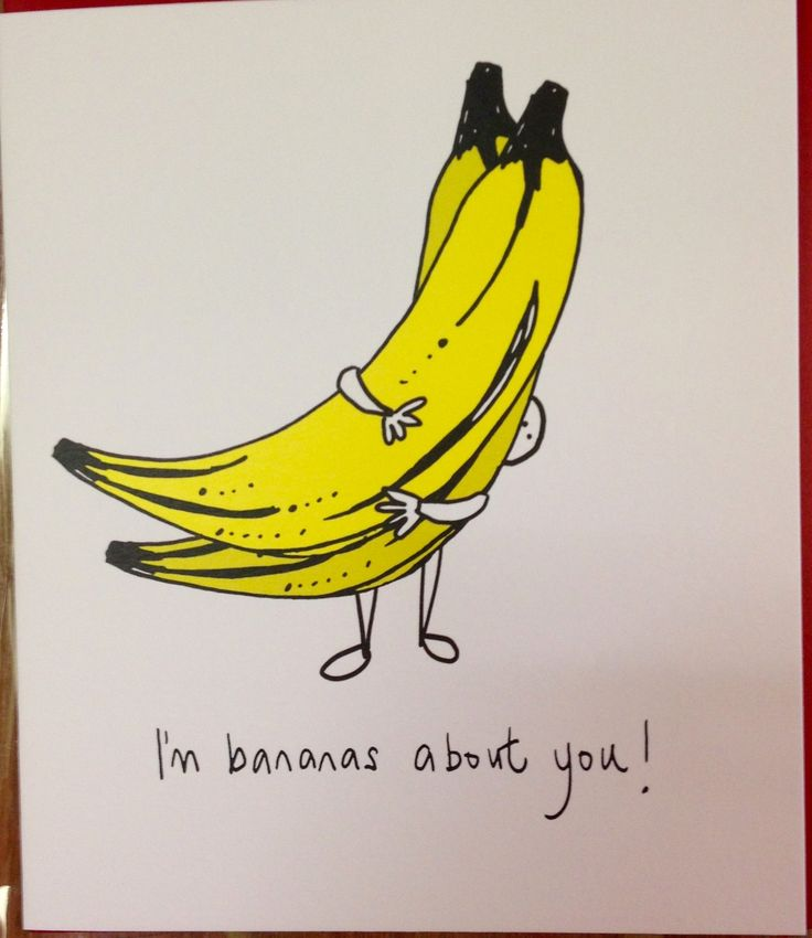 Beautiful Gift Card - 'I'm bananas about you!'