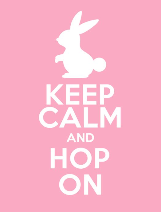 Repinned: #JustForMom Keep calm and hop on #Easter