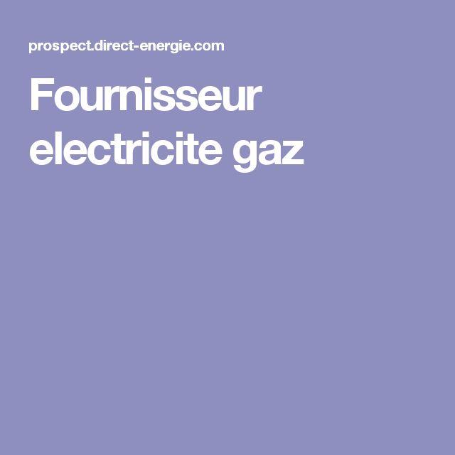 Fournisseur electricite gaz