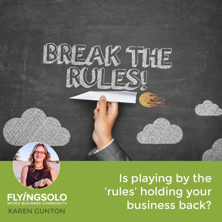 Is playing by the 'rules' holding your business back?