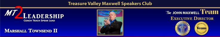 Maxwell Speakers Club - Treasure Valley