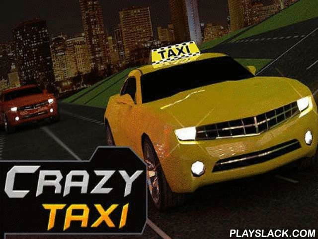 Crazy Taxi Driver: Rush Cabbie  Android Game - playslack.com , ride a swift taxi through the municipality roads. Pick up travelers and take them to the end using the abbreviated path accomplishable. In this Android game you have to be that you are the champion and the craziest taxi driver in the municipality. convey travelers as quickly as accomplishable. force on distinct turns, ride on the moving way, and so on. But be mindful and don't get into mishaps. achieve cash and open more tough…