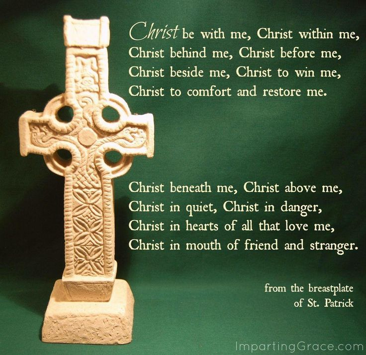 Breastplate Prayer of St. Patrick