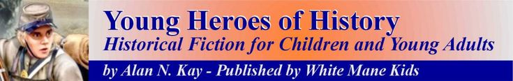 Young Heroes of History books and lesson plans