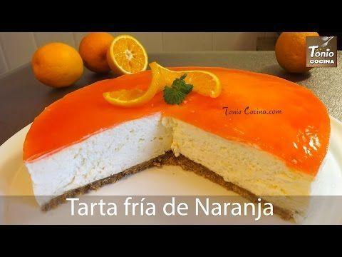 TARTA fría de NARANJA, SIN HORNO | Tarta HELADA MOUSSE - YouTube