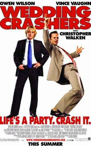Wedding Crashers (2005) with Owen Wilson and Vince Vaughn, directed by David Dobkin