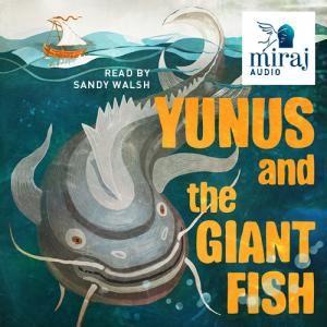 Yunus and the Giant Fish