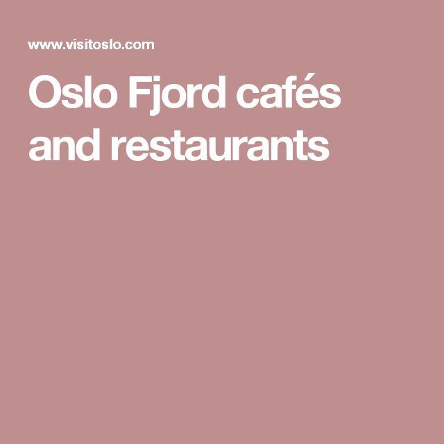 Oslo Fjord cafés and restaurants