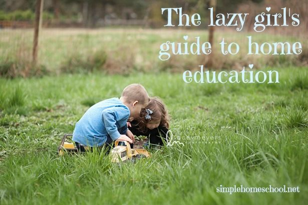 the lazy girls' guide to homeschooling. great and simple tips!