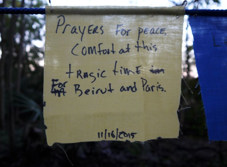 prayer flag: prayers for peace and comfort at this tragic time for Beirut and Paris. 11/16/2015