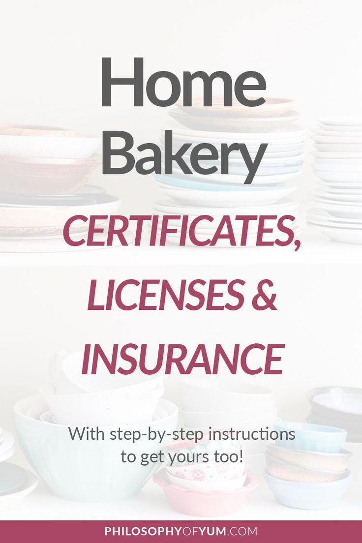 Home Bakery Business Certificates Licenses and Insurance