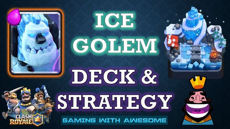 Clash Royale - ICE GOLEM Gameplay Deck Strategy Guide & Tips + Graveyard...