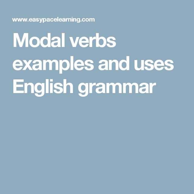 Modal verbs examples and uses English grammar