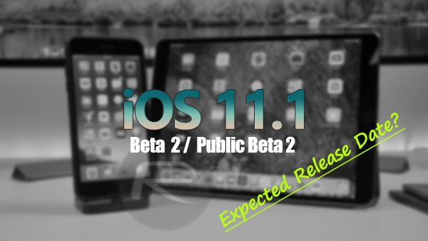 iOS 11.1 Beta 2 / Public Beta 2 Expected Release Date Check more at http://technews4u.net/ios-11-1-beta-2-public-beta-2-expected-release-date/